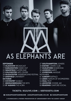 As Elephants Are UK Tour 2014