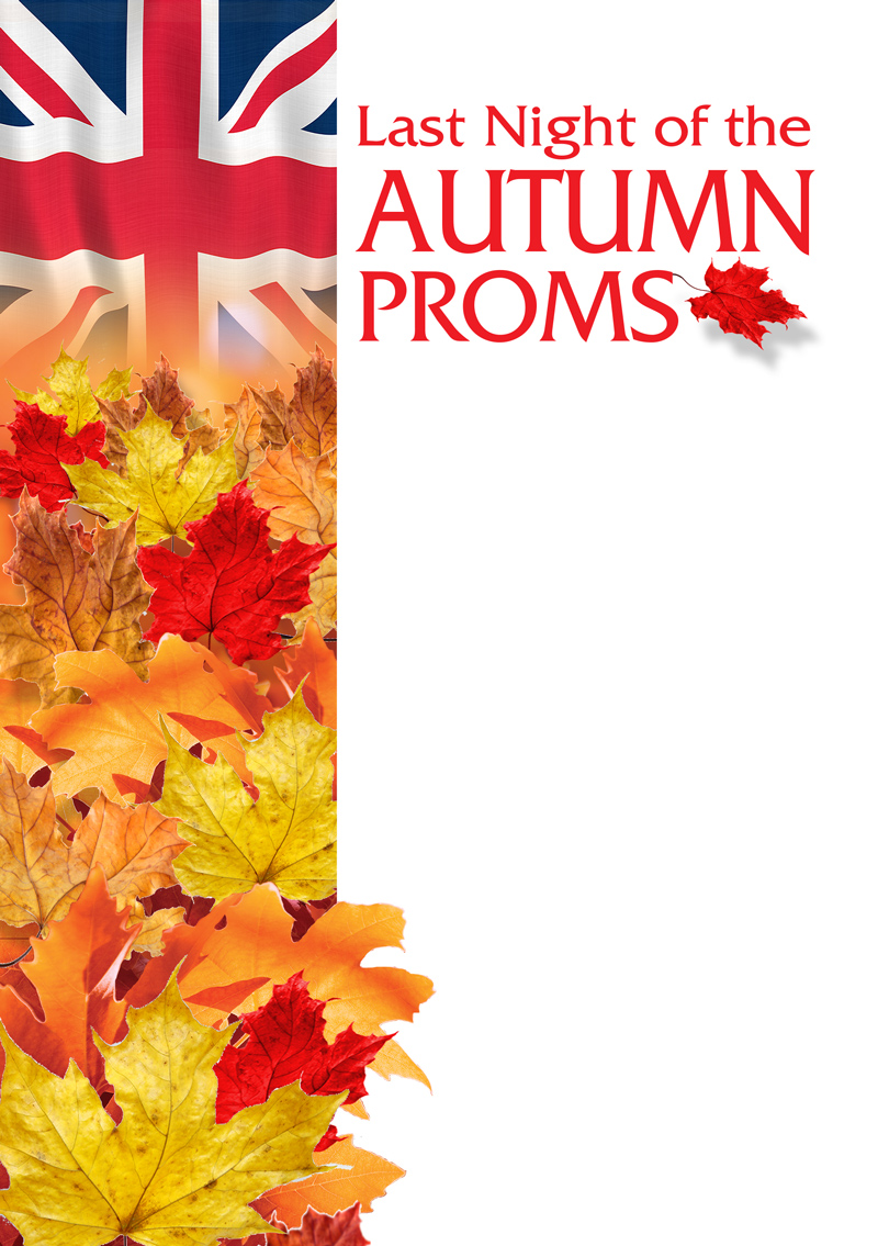 Last Night of the Autumn Proms UK Tour 2015
