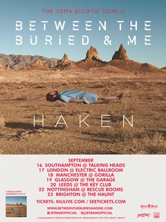 Between The Buried and Me + Hakan UK Tour 2015