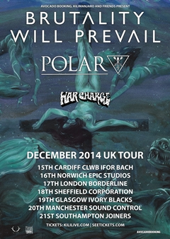 Brutality Will Prevail UK Tour 2014