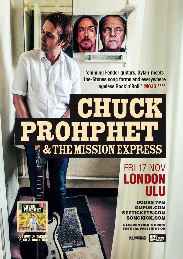 Chuck Prophet & The Mission Express UK London 2017 show