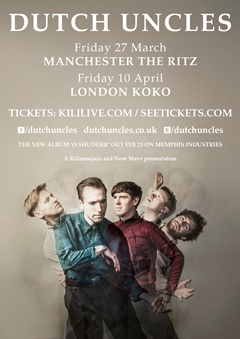 Dutch Uncles UK Tour 2015