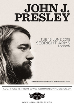 John J Presley UK Tour 2015 London