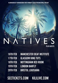 Natives UK Tour 2015