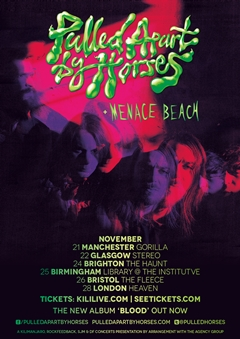 Pulled Apart By Horses UK Tour 2014
