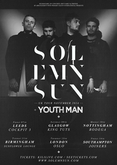 Solemn Sun UK Tour 2014
