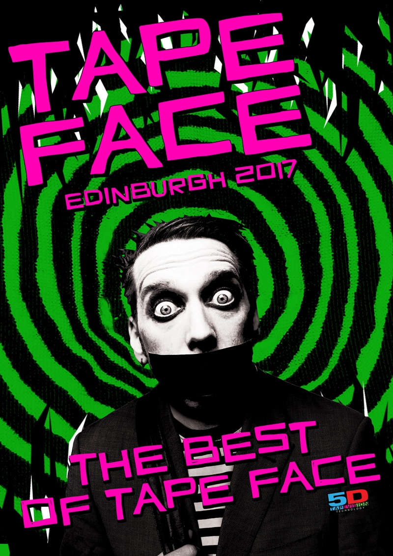 Tape Face at Edinburgh Fringe UK 2017