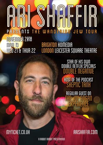 Ari Shaffir - The Wandering Jew Tour UK 2018