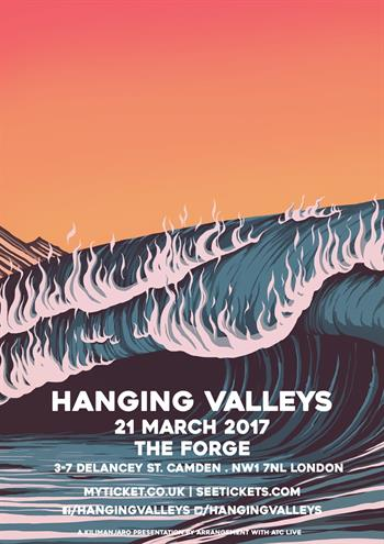 Hanging Valleys UK London 2017 show