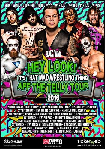 ICW Insane Championship Wrestling UK Tour 2016