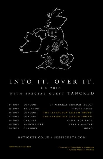 Into It. Over It. UK Tour 2016