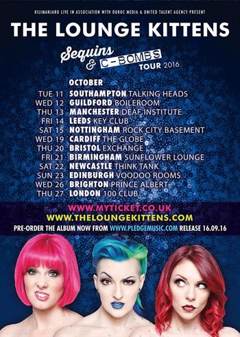 The Lounge Kittens Tour 2016