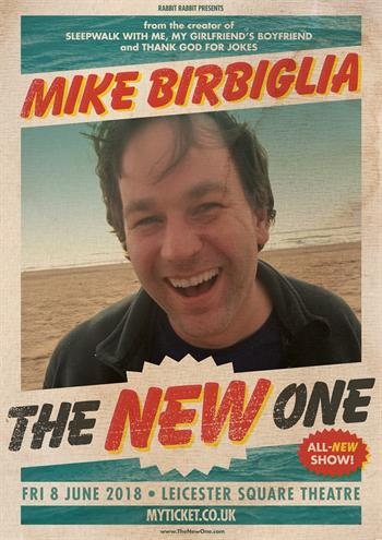 Mike Birbiglia UK London 2018 show