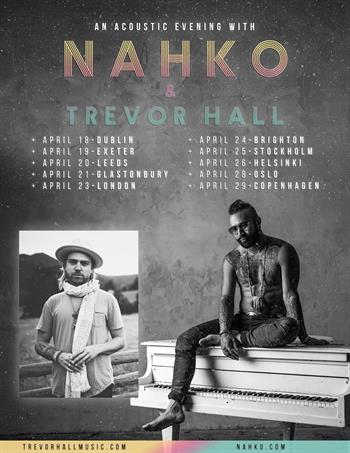 An Acoustic Evening with Nahko + Trevor Hall UK Tour 2018
