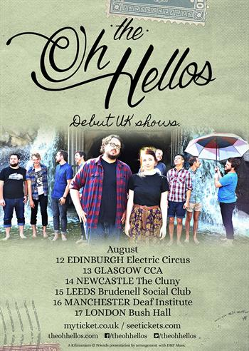 The Oh Hellos 2016 UK Tour