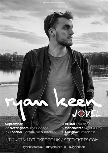Ryan Keen UK Tour 2015