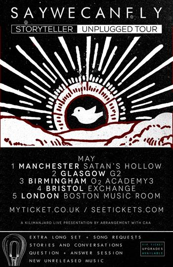 SayWeCanFly UK Tour 2017