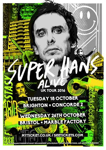 Super Hans UK Tour 2016