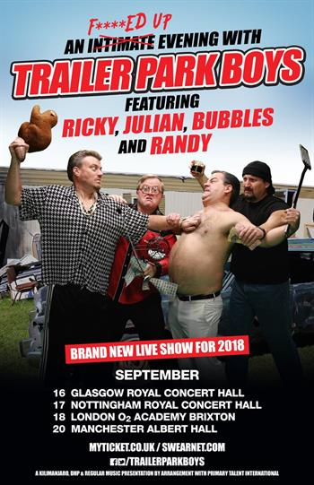 Trailer Park Boys UK Tour 2018