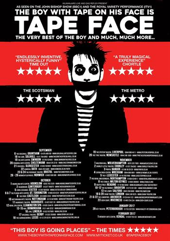 Tape Face UK Tour 2016-2017