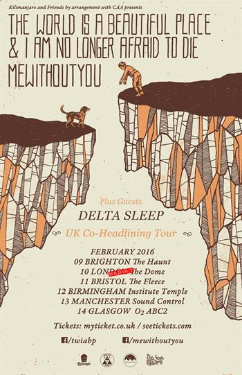 The World Is A Beautiful Place & I Am No Longer Afraid To Die + mewithoutYou UK Tour 2016