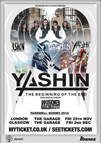 Yashin UK Tour 2016